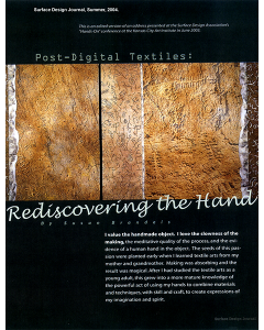 Post-Digital Textiles: Rediscovering the Hand, Surface Design Journal, Summer 2004