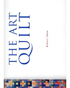 The Art Quilt, 1997